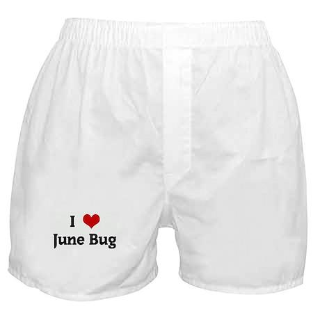 I Love June Bug Boxer Shorts