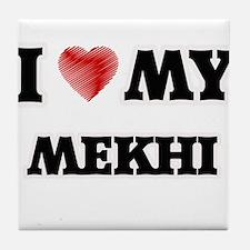 I love my Mekhi Tile Coaster
