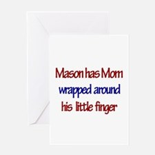Mason - Mom Wrapped Around F Greeting Card
