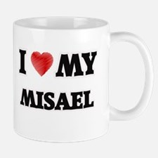 I love my Misael Mugs