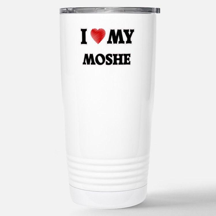I love my Moshe Stainless Steel Travel Mug