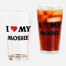 I love my Moshe Drinking Glass