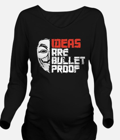 Ideas are Bullet Pro Long Sleeve Maternity T-Shirt