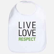 Live Love Respect Bib