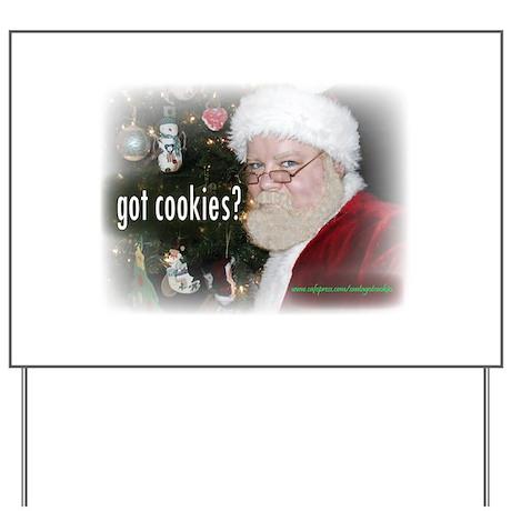 got cookies? Yard Sign