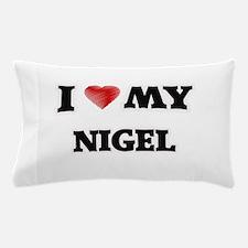 I love my Nigel Pillow Case