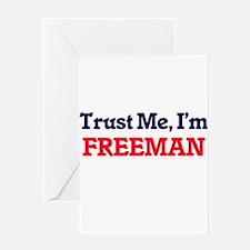 Trust Me, I'm Freeman Greeting Cards
