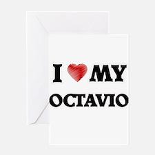 I love my Octavio Greeting Cards