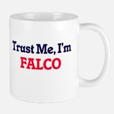 Trust Me, I'm Falco Mugs