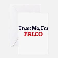 Trust Me, I'm Falco Greeting Cards