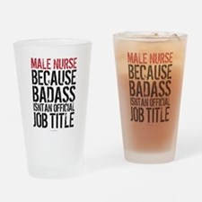 Male Nurse Badass Job Title Drinking Glass