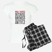 Male Nurse Badass Job Title Pajamas