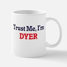 Trust Me, I'm Dyer Mugs