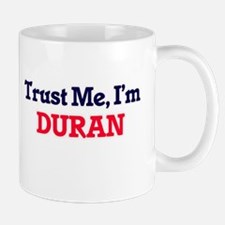 Trust Me, I'm Duran Mugs