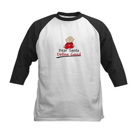 Santa Define Good Kids Baseball Jersey