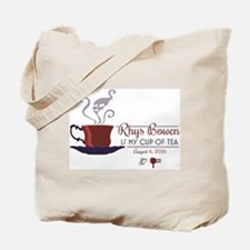 Rhys Bowen Is My Cup Of Tea Tote Bag