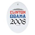 Clinton / Obama 2008 Oval Ornament