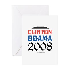 Clinton / Obama 2008 Greeting Card
