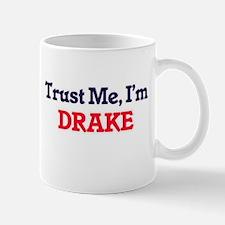 Trust Me, I'm Drake Mugs