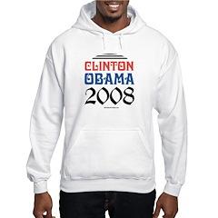 Clinton / Obama 2008 Hoodie