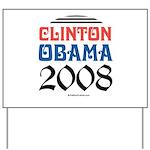 Clinton / Obama 2008 Yard Sign