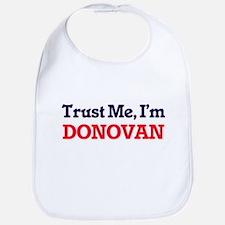Trust Me, I'm Donovan Bib