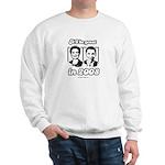 Clinton Obama: It'll be great in 2008 Sweatshirt