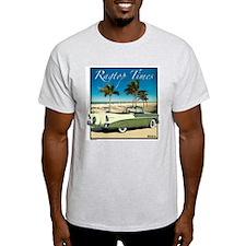 '56 Ragtop Times T-Shirt