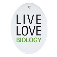 Live Love Biology Ornament (Oval)