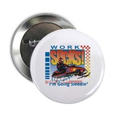 "WORK SUCKS 2.25"" Button"