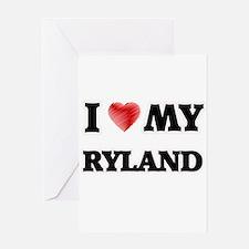 I love my Ryland Greeting Cards