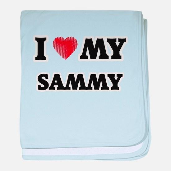 I love my Sammy baby blanket