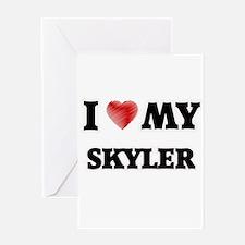 I love my Skyler Greeting Cards