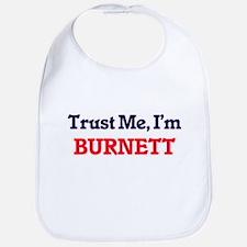 Trust Me, I'm Burnett Bib