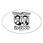 Clinton / Obama 2008 Oval Sticker
