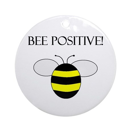 BEE POSITIVE Ornament (Round)