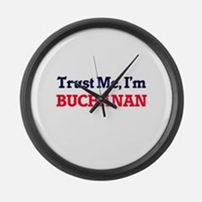 Trust Me, I'm Buchanan Large Wall Clock