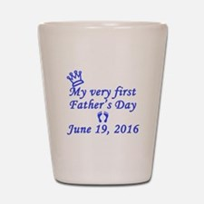 First Father's Day 2016 Shot Glass