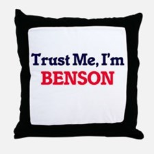 Trust Me, I'm Benson Throw Pillow