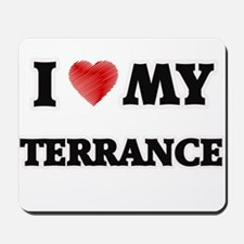 I love my Terrance Mousepad