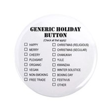 "Generic Holiday Greetings 3.5"" Button"