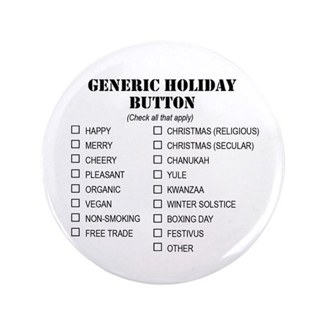 """Generic Holiday Greetings 3.5"""" Button"""
