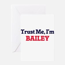 Trust Me, I'm Bailey Greeting Cards