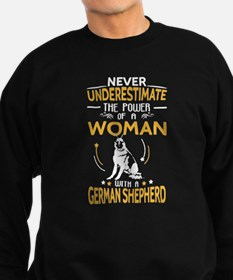 Never Underestimate Woman With A Sweatshirt