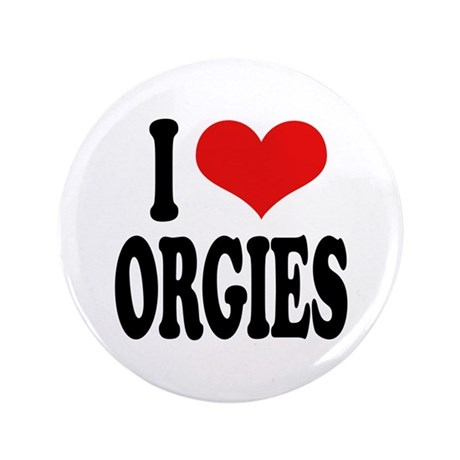 "I Love Orgies 3.5"" Button"