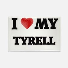 I love my Tyrell Magnets