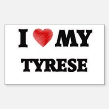 I love my Tyrese Decal