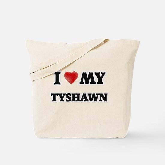 I love my Tyshawn Tote Bag