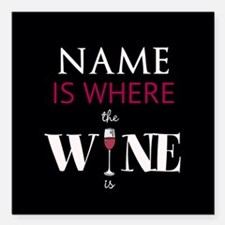 """PERSONALIZED - Wine* Square Car Magnet 3"""" x 3"""""""
