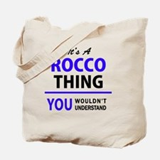 It's ROCCO thing, you wouldn't understand Tote Bag